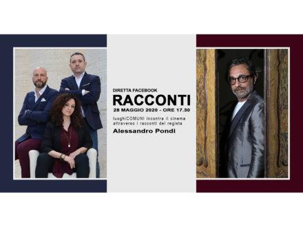 """""""Racconti"""" con Alessandro Pondi"""
